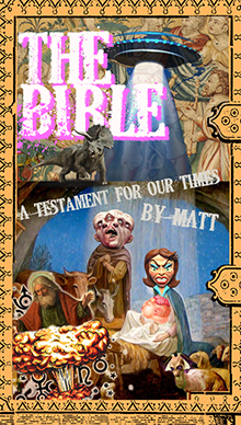 """Who needs that """"old"""" Bible? This one is much improved."""